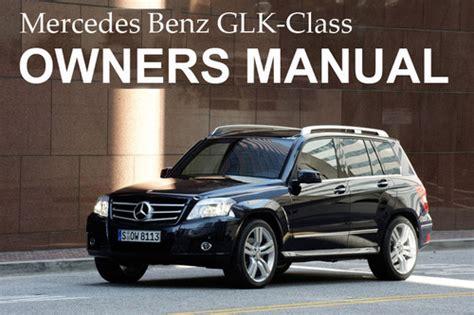 buy car manuals 2010 mercedes benz glk class electronic throttle control mercedes benz 2010 glk class glk350 glk350 4matic owners owner acut