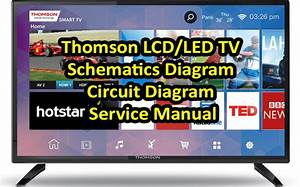Thomson Lcd  Led Tv Schematics Diagram  Circuit Diagram Pdf