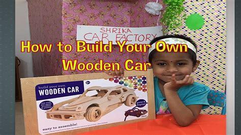 build   wooden car diy wooden car craft