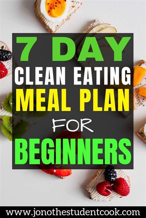 day clean eating meal plan  beginners clean eating