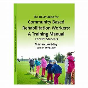 Help Guide For Community Based Rehabilitation Workers A
