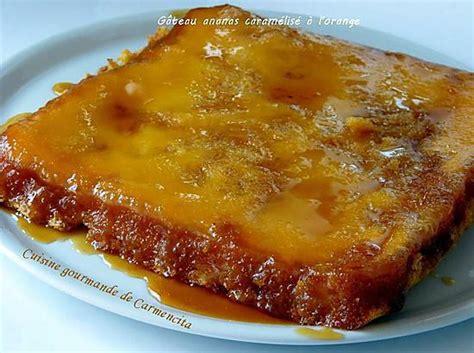 recette dessert ananas caramelise recette de g 226 teau 224 l ananas caram 233 lis 233 224 l orange