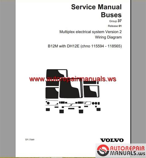 Volvo Fh12 Version 2 Wiring Diagram by Volvo B12m With Dh12e Service Manual Auto Repair Manual