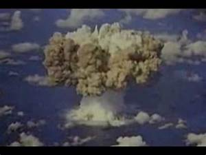 Nuclear/Atomic Bomb Explosions - Great Footage - YouTube