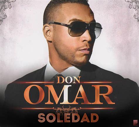 Don Omar Mp3 Mp3 Don Omar Soledad The Last Don 2 Blinblineo Net