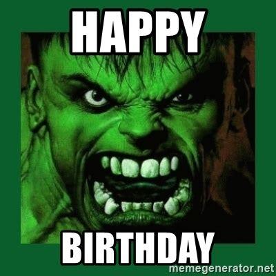 Hulk Smash Memes - happy birthday hulk smash meme generator