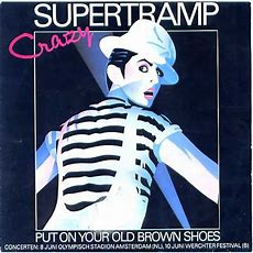 Crazy  Put On Your Old Brown Shoes By Supertramp, Sp With Therev Ref113899898