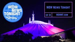 WDW News Tonight – Season 1 – Episode 31
