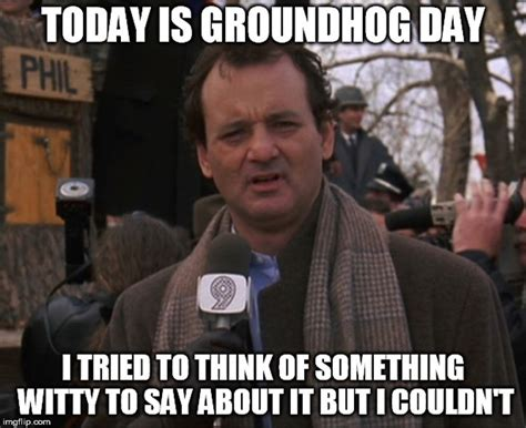 Groundhog Meme - groundhog day memes for 2017 in hopes that his shadow doesn t scare him