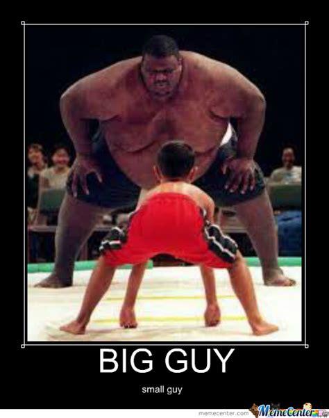 Fat Guy Meme - big guy small guy by genealkim meme center
