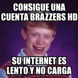 Brazzers Meme Generator - meme bad luck brian consigue una cuenta brazzers hd su internet es lento y no carga 25507738