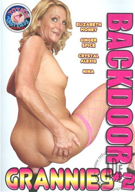 Backdoor Grannies 2 Totally Tasteless Unlimited