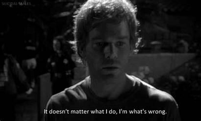 Dexter Morgan Quotes Matter Michael Doesn Gifs