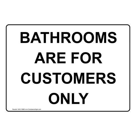 bathrooms   customers  sign nhe  restrooms