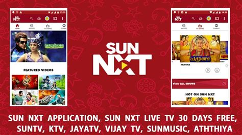 sun nxt application sun nxt live tv 30 days free suntv ktv jayatv vijay tv sunmusic
