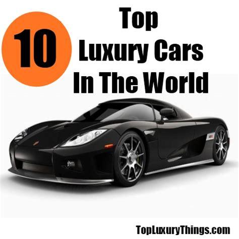 Top 10 Luxury Cars In The World  Diy Top Luxury Things