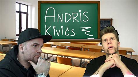 Ja ANDRIS KIVIČS Mācītos Tavā Klasē - YouTube