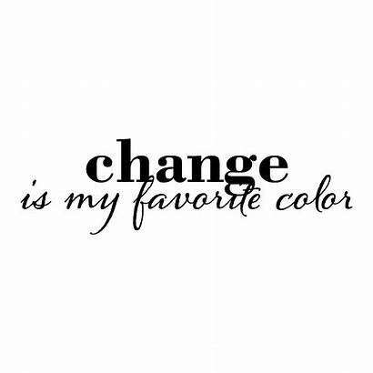Quotes Change Wall Favorite Decal Wallquotes