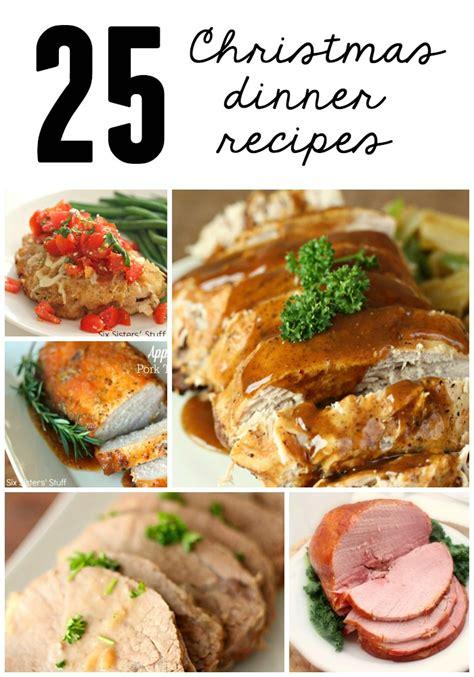 25 christmas dinner recipes six sisters stuff