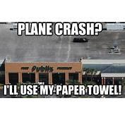 PLANE CRASH ILL USE MY PAPER TOWEL  Publix Plane Crash