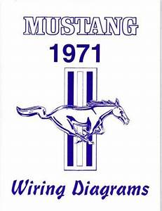 1971 Mustang  Mach 1 Wiring Diagram Manual