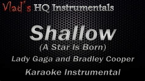 Shallow (a Star Is Born) Karaoke Instrumental