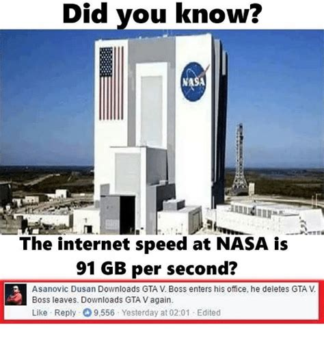 Fast Internet Meme - did you know did the internet speed at nasa is 91 gb per second asanovic dusan downloads gta v