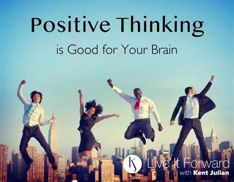 positive thinking  good   brain