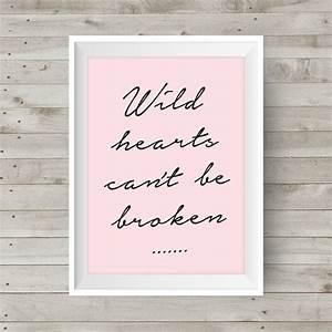 Wild Hearts Can T Be Broken Pink : pink wild hearts can 39 t be broken poster wall art inspirational home decor gift wedding ~ Watch28wear.com Haus und Dekorationen