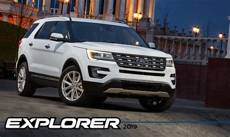2019 ford explorer the 2019 ford explorer a sixth generation