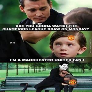 Poor Manchester United Fan by negergoose - Meme Center