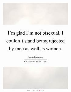 Bisexual Quotes | Bisexual Sayings | Bisexual Picture ...