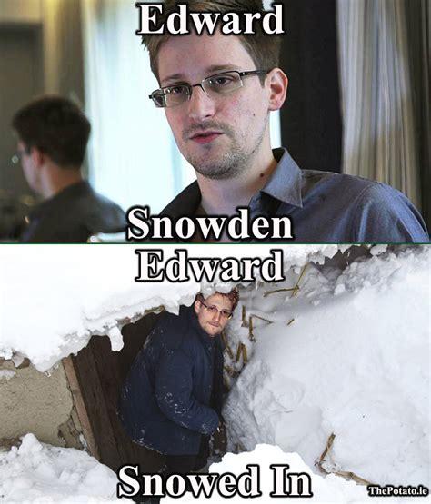 Edward Meme - edward snowden edward snowed in meme the potato