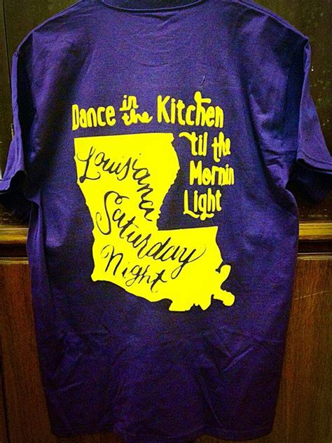 in the kitchen till the morning light louisiana saturday t shirt by simplysouthernfixins 9946