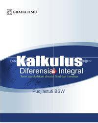 kalkulus diferensial integral pudjiastuti bsw
