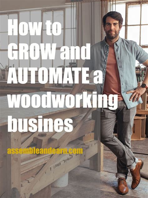 grow  automate  woodworking business