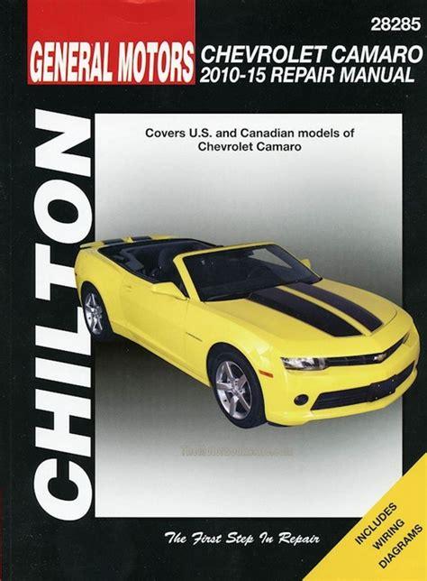 chilton car manuals free download 1982 chevrolet camaro lane departure warning chevrolet camaro service repair manual 2010 2015 by chilton