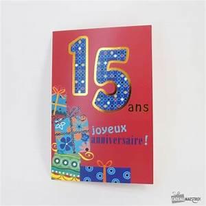 Idée Cadeau Garçon 15 Ans : carte joyeux anniversaire 15 ans cadeau maestro ~ Preciouscoupons.com Idées de Décoration
