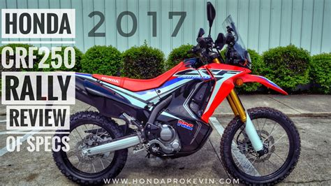 Review Honda Crf250rally by 2017 Honda Crf250 Rally Review Of Specs Crf 250