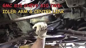 Gmc Jimmy S15    Chevy S10  Idler Arm  U0026 Center Link
