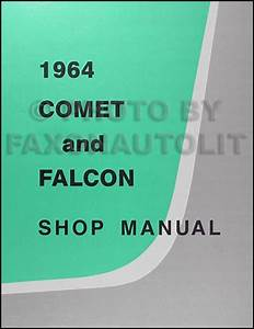 1964 Ford Falcon  Futura   U0026 Ranchero Reprint Owner U0026 39 S Manual