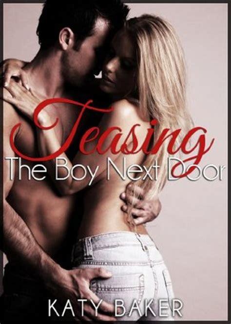the boy next door free teasing the boy next door the boy next door 3 by katy