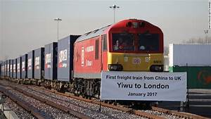 First UK-China Train Today, To Pass Through 7 Nations ...