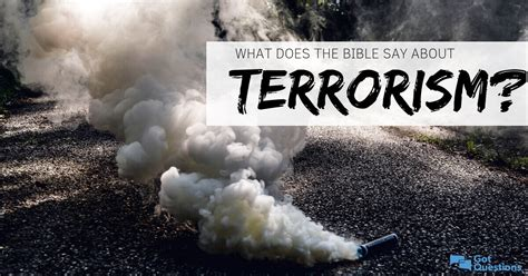 What does the Bible say about terrorism? | GotQuestions.org