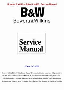 Bowers Wilkins Bw Dm 580 Service Manual By