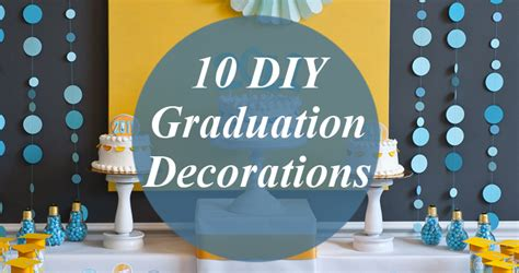 cheap graduation decorations diy 10 diy decorations for the graduation