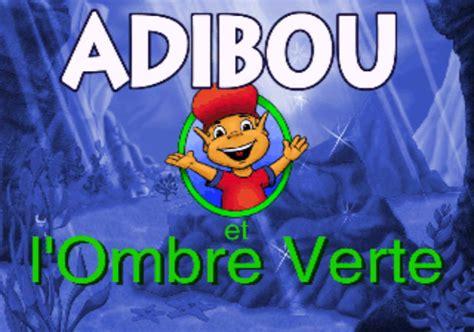 adibou cuisine adibou et l 39 ombre verte supersoluce