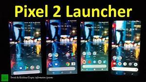 [Hindi,हिन्दी] Install Google Pixel 2 Launcher on any ...