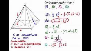 Höhe Von Pyramide Berechnen : linearkombination von vektoren in der pyramide youtube ~ Themetempest.com Abrechnung