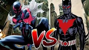 Batman Beyond vs Spider-Man 2099 - YouTube